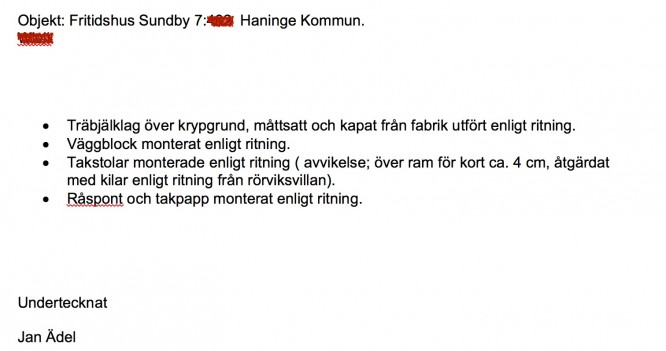 Del av den egenkontroll som Oscar Ädel Bygg gav oss inför slutbeskedet från kommunen.