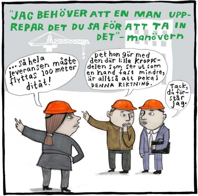 Copyright Nina Hemmingsson och Unionen som just nu genomför en kampanj för att uppmärksamma manliga härskartekniker på jobbet.